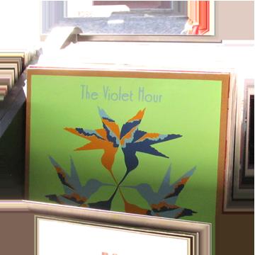 THE VIOLET HOUR LP